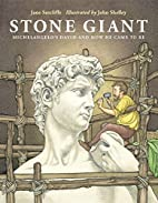 Stone Giant: Michelangelo's David and…