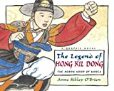 O'Brien, Anne Sibley: The Legend of Hong Kil Dong: The Robin Hood of Korea