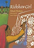 Perkins, Mitali: Rickshaw Girl
