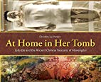 At Home in Her Tomb: Lady Dai and the…
