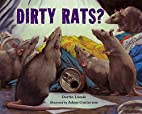 Dirty Rats? by Darrin Lunde