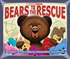Breaking News: Bears to the Rescue by David…