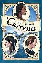 Currents by Jane Smolik