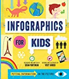 Infographics for Kids by Susan Martineau