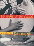 Holly B. Hawkins: The Heart of the Circle: A Guide to Drumming
