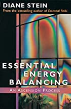 Essential Energy Balancing: An Ascension…