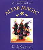 Conway, D.J.: Altar Magic (Little Books (Crossing Press))