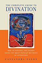 The Complete Guide to Divination: How to…