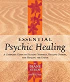 Essential Psychic Healing: A Complete Guide…