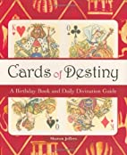 Cards of Destiny: A Birthday Book And Daily…