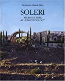 Lima, Antonietta Iolanda: Soleri: Architecture As Human Ecology