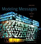 Modeling Messages: The Architect and the…