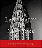 Diamonstein, Barbaralee: The Landmarks Of New York: An Illustrated Record Of The City&#39;s Historic Buildings
