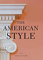 The American Style by Donald Albrecht