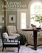 Living Traditions: Interiors by Matthew…