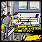 Roy Lichtenstein in his studio by Laurie…