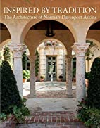 Inspired by Tradition: The Architecture of…