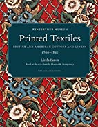 Printed Textiles: British and American…