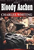 Whiting, Charles: Bloody Aachen