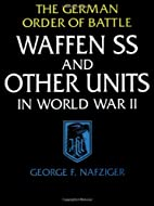The German Order Of Battle: Waffen SS And…