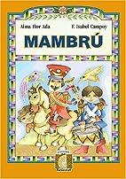 Mambru (Puertas al Sol) by Alma Flor Ada
