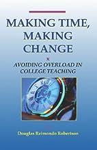 Making Time, Making Change: Avoiding…