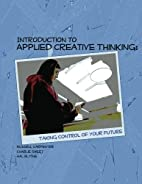 Introduction to Applied Creative Thinking:…