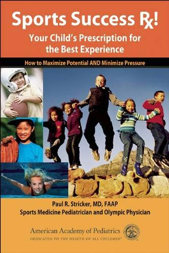 sports-success-rx-your-childs-prescription-for-the-best-experience