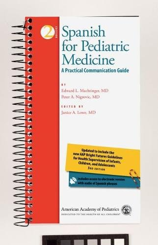 spanish-for-pediatric-medicine-a-practical-communication-guide-english-and-spanish-edition