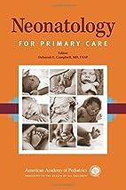 Neonatology for primary care by Deborah E.…