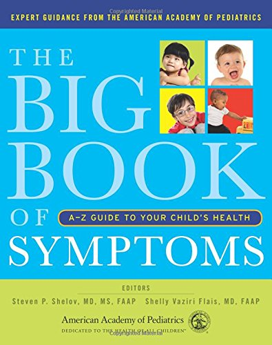 the-big-book-of-symptoms-a-z-guide-to-your-childs-health