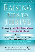 Raising Kids to Thrive: Balancing Love With…