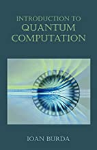 Introduction to Quantum Computation by Ioan…