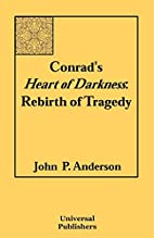 Conrad's Heart of Darkness: Rebirth of…