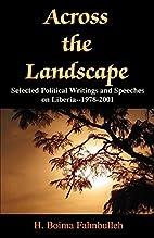 Across the Landscape: Selected Political…