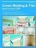 Drake, Wayne: Crown Molding