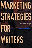 Michael Sedge: Marketing Strategies for Writers