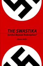 The Swastika: Symbol Beyond Redemption? by…