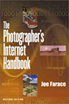 The Photographer's Internet Handbook by Joe…