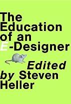 The Education of an E-Designer by Steven…