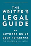 Crawford, Tad: The Writer's Legal Guide: An Authors Guild Desk Reference