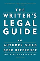 The Writer's Legal Guide: An Authors Guild…