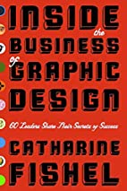 Inside the Business of Graphic Design: 60…