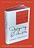 Henry Dreyfuss: Designing for People