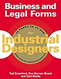 Battle, Carl: Business and Legal Forms for Industrial Designers