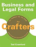 Crawford, Tad: Business and Legal Forms for Crafters (Business and Legal Forms Series)