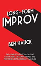 Long-Form Improv: The Complete Guide to…