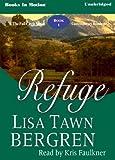 Lisa Tawn Bergren: Refuge