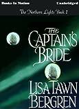 Lisa Tawn Bergren: The Captain's Bride