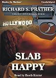 Richard S. Prather: Slab Happy